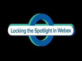 Locking the Spotlight in Webex Meetings